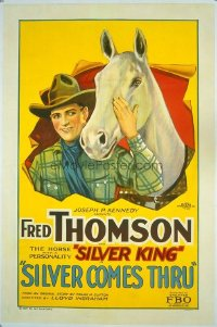 #246 SILVER COMES THRU 1sheet27 Fred Thomson