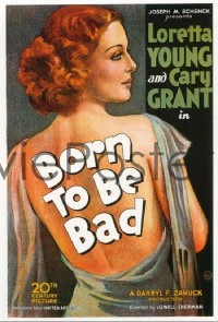 010 BORN TO BE BAD ('34) linen 1sheet