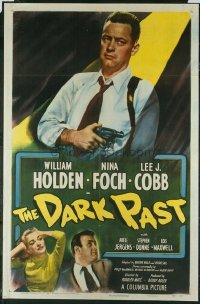 #116 DARK PAST 1sh49 William Holden,film noir
