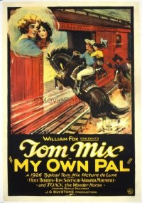 #229 MY OWN PAL 1sh26 Tom Mix, railroad train