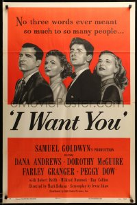 2179TF I WANT YOU style A 1sh '51 Dana Andrews, Dorothy McGuire, Farley Granger, Peggy Dow