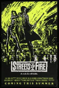 2385UF STREETS OF FIRE advance 1sh '84 Walter Hill, Riehm yellow dayglo art, a rock & roll fable!
