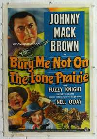 m371 BURY ME NOT ON THE LONE PRAIRIE linen one-sheet movie poster '40 Brown