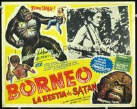 2p259 BORNEO Mexican movie lobby card R50s great border art with Mighty Joe Young attacking man!