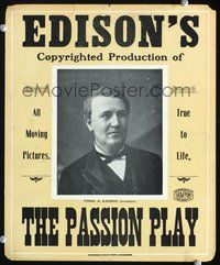 3a172 PASSION PLAY WC 1896 portrait of Thomas Edison, one of the earliest movie posters!
