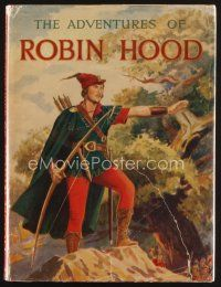 5b187 ADVENTURES OF ROBIN HOOD English hardcover book '38 tie-in to Curtiz's movie starring Flynn!