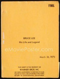 5b295 BRUCE LEE: HIS LIFE & LEGEND final draft script March 26, 1975, screenplay by Robert Clouse!