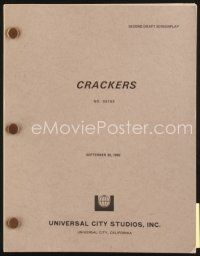 5b298 CRACKERS second draft script September 30, 1982, screenplay by Jeffrey Alan Fiskin!