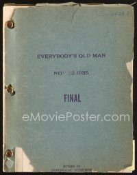 5b300 EVERYBODY'S OLD MAN final draft script November 22, 1935, screenplay by McNutt & Thomas!