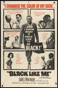 6t012 BLACK LIKE ME 1sh '64 Carl Lerner, James Whitmore, know what it feels like to be black!