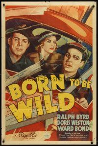6t014 BORN TO BE WILD 1sh '38 cool art of trucker Ralph Byrd driving to dynamite a dam!