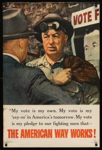 8a005 AMERICAN WAY WORKS 24x36 WWII war poster '44 my vote is my own and my say-so!