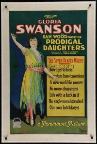 6z345 PRODIGAL DAUGHTERS linen style B 1sh '23 Gloria Swanson wants own latchkey & new lips to kiss!