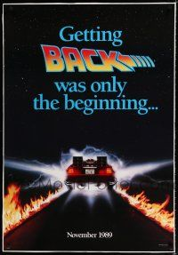 9f023 BACK TO THE FUTURE II linen teaser 1sh '89 getting back was only the beginning, cool Delorean!