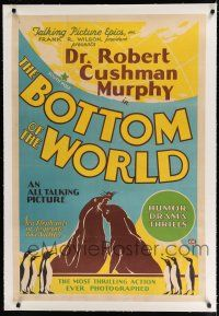 9f055 BOTTOM OF THE WORLD linen 1sh '30 most thrilling South Pole documentary ever photographed!