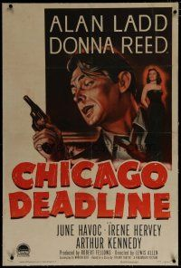 9f069 CHICAGO DEADLINE linen 1sh '49 cool art of Alan Ladd & Donna Reed, bad girl film noir!