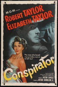 9f074 CONSPIRATOR linen 1sh '49 art of English spy Robert Taylor & sexy young Elizabeth Taylor!