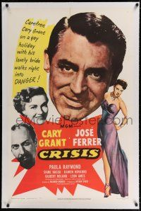 9f079 CRISIS linen 1sh '50 great huge headshot art of Cary Grant, plus Paula Raymond & Jose Ferrer!