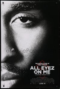6r027 ALL EYEZ ON ME advance DS 1sh 2017 Shipp Jr. as Tupac, Graham, Lauren Cohan, Danai Gurira!