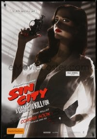1t003 SIN CITY A DAME TO KILL FOR teaser DS Aust 1sh 2014 sexy Eva Green has been especially bad!