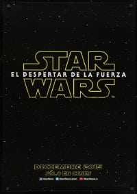 1t007 FORCE AWAKENS teaser DS South American 2015 Star Wars: Episode VII, title over space!