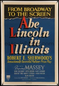 6y0009 ABE LINCOLN IN ILLINOIS linen 1sh 1940 Raymond Massey as Abraham Lincoln, Broadway to Screen!