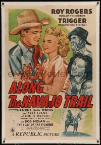 6y0017 ALONG THE NAVAJO TRAIL linen 1sh 1945 Roy Rogers, Trigger, pretty Dale Evans, Gabby Hayes!