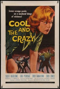 6y0063 COOL & THE CRAZY linen 1sh 1958 savage punks on a weekend binge of violence, classic '50s art!