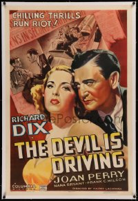 6y0073 DEVIL IS DRIVING linen B 1sh 1937 Richard Dix & Joan Perry, chilling thrills run riot, rare!