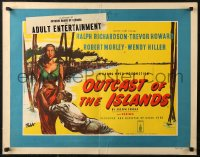 7b0039 OUTCAST OF THE ISLANDS English 1/2sh 1952 Robb art of exotic Kerima, directed by Carol Reed!