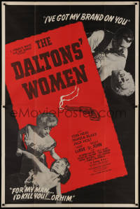 7j0004 DALTONS' WOMEN 40x60 1950 Tom Neal, bad girl Pamela Blake would kill for her man!