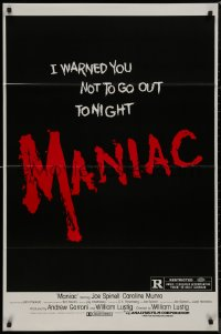 8p1035 MANIAC 1sh 1980 William Lustig's grindhouse slasher, you were warned not to go out tonight!