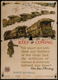 8p0015 KEEP IT COMING 21x29 WWI war poster 1917 art of convoy of Army trucks by George Illian!