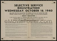 8p0023 SELECTIVE SERVICE REGISTRATION 16x22 WWII war poster 1940 men 21 to 30, 1st peacetime draft!