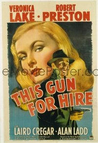 #206 THIS GUN FOR HIRE linen one-sheet movie poster '42 best noir image!!