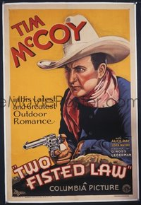 JW 017 TWO-FISTED LAW linen one-sheet movie poster '32 great Tim McCoy art!