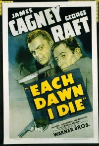 1031 EACH DAWN I DIE linenbacked one-sheet movie poster '39 best Cagney & Raft!